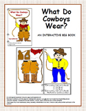 What Do Cowboys Wear? An Interactive Big Book