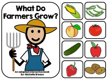 What Do Farmer's Grow? Adapted Book Healthy Foods (SPED, Autism)