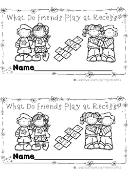 What Do Friends Play At Recess?  (A Sight Word Emergent Reader)
