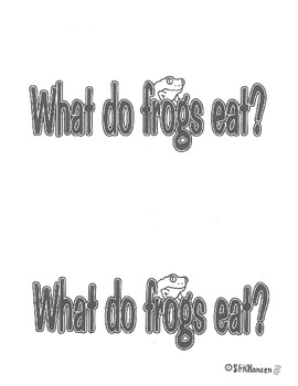 """""""What Do Frogs Eat?"""" Emergent Reader"""