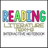 Interactive Reading Notebook for All Reading Literature &