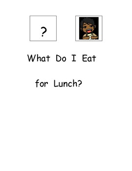 What Do I Eat for Lunch-Literacy Activities for Special Education