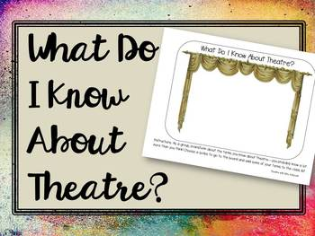 What Do I Know About Theatre?