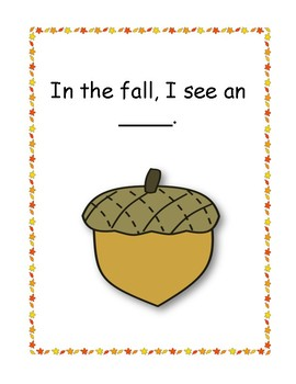What Do I See in the Fall? Repetitive interactive book