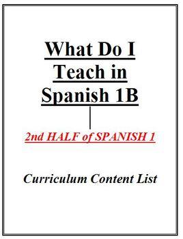 What Do I Teach in Spanish 1B - Curriculum Content List