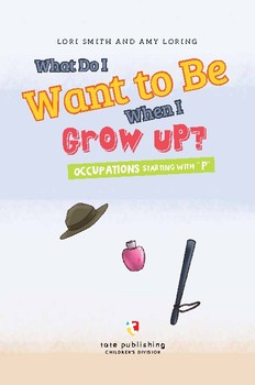 """What Do I Want to Be When I Grow Up? Occupations Starting with """"P"""""""