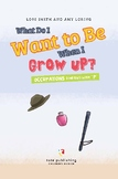 What Do I Want to Be When I Grow Up? Occupations Starting