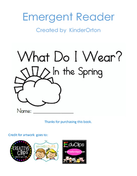 What Do I Wear: In the Spring - Emergent Reader