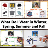 What Do I Wear in Winter, Spring, Summer and Fall Adapted Books Packet