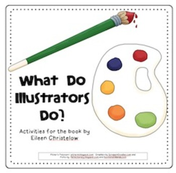 What Do Illustrators Do? (3rd Grade Journeys)