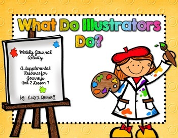What Do Illustrators Do? Journal Booklet 3rd Grade Journeys