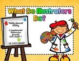 What Do Illustrators Do? Journal Booklet 3rd Grade Journeys