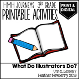 What Do Illustrators Do: Journeys 3rd Grade (Unit 2, Lesson 7)