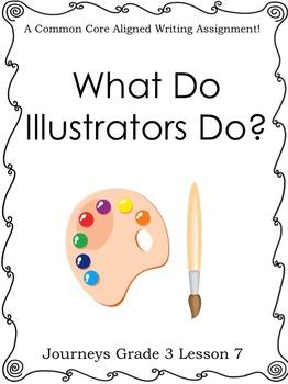 What Do Illustrators Do?-Journeys Grade 3 Lesson 7