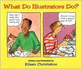 What Do Illustrators Do? Journeys Unit 2 Lesson 7 Day 1