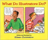 What Do Illustrators Do? Journeys Unit 2 Lesson 7 Day 1