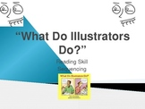 What Do Illustrators Do? - Treasures Reading - Sequencing & Other Skills