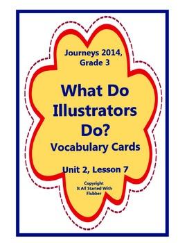 What Do Illustrators Do Vocabulary Cards, Unit 2 Lesson 7, Journeys 3rd Grade
