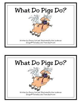 What Do Pigs Do? Reproducible Guided Reader