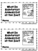 What Do Rainforest Animals Eat At The Zoo  (A Sight Word R