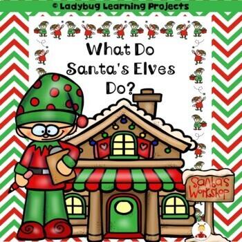 What Do Santa's Elves Do?  (A Sight Emergent Reader and Teacher Lap Book)