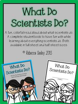 What Do Scientists Do? Colorful Read Aloud and Student Activity