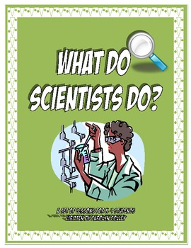 What Do Scientists Do? Poster Set with Suggested Activities