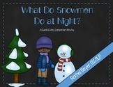What Do Snowmen Do At Night? Companion Activity