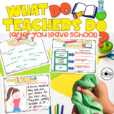What Do Teachers Do(After You Leave School): Interactive Read-Aloud Lesson Plans