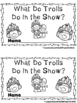 What Do Trolls Do in the Snow?  (A Sight Word Reader and T