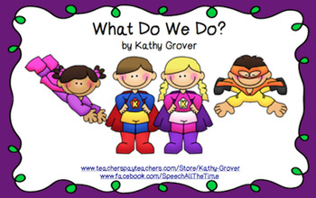 What Do We Do?   Developing 2- and 3-Word Utterances