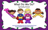 What Do We Do?   Developing 2- and 3-Word Utterances, 2nd Edition