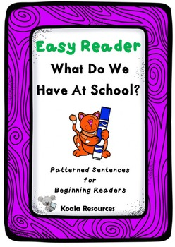 What Do We Have At School Easy Reader Back to School emergent reader