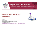What Do We Know About Geometry?