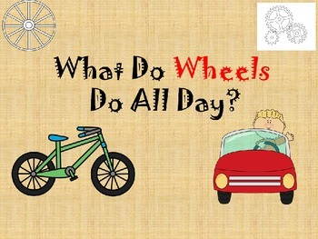 What Do Wheels Do All Day? (Unit 2) Journeys Kinder Common Core Reading Series