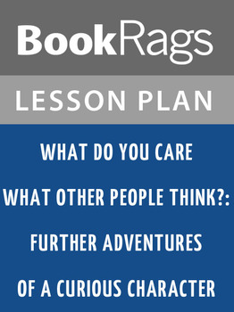 What Do YOU Care What Other People Think?: Lesson Plans