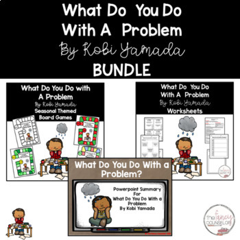 What Do You Do With A Problem BUNDLE! Game, powerpoint, lesson plan, worksheets!