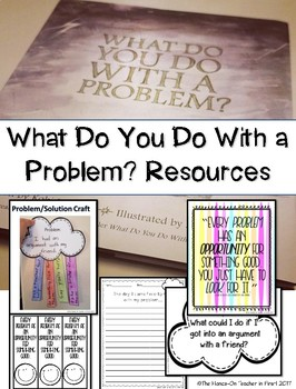 What Do You Do With A Problem?: Back To School Ideas
