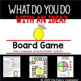 What Do You Do With An Idea? Kobi Yamada Board Game Extension Activity