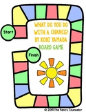 What Do You Do With a Chance by Kobi Yamada Board Game Extension Activity