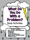 What Do You Do With a Problem? Book Activities