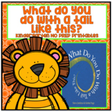 What Do You Do With a Tail Like This? Kindergarten NO PREP Printables