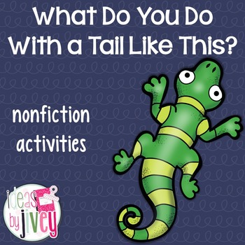 What Do You Do With a Tail Like This? Nonfiction Activities