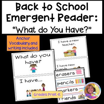 Back-to-School Emergent Reader: What Do You Have?