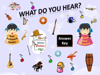 """""""What Do You Hear?"""" Answer Key Winter Holiday Set 1: Instrument Families & Vocal"""
