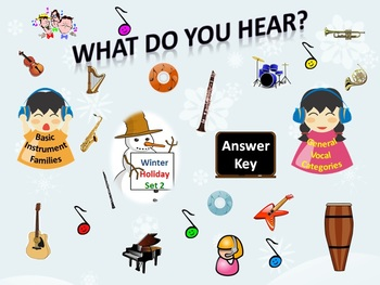 """""""What Do You Hear?"""" Answer Key Winter Holiday Set 2: Instrument Families & Vocal"""