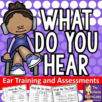 What Do You Hear Ear Training and Assessments