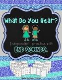 What Do You Hear? Ending Sound Printables - **NO PREP**