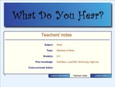 What Do You Hear? - Listening For Elements In Music (SMNTBK ED.)