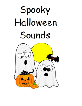What Do You  Hear Spooky Sounds Book? HALLOWEEN
